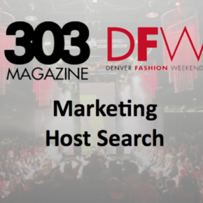 Denver Fashion Weekend Marketing Host / Intern Search