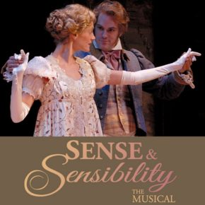 Hindsight: Sense & Sensibility The Musical