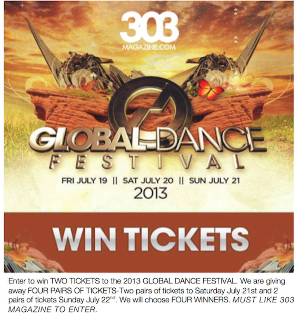Global Dance Festival, Global Dance Festival ticket giveaway, Win global tickets, 303 magazine Global Dance Festival, 303 magazine