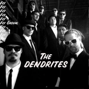 The Dendrites - Fly Casual