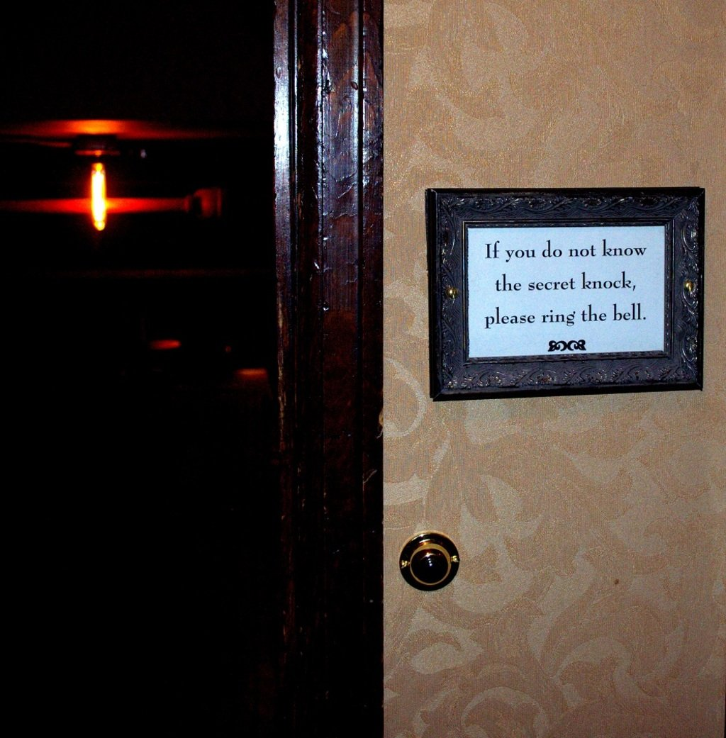 """If you do not know the secret knock, please ring the bell."" License No. 1."