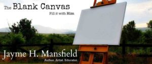 The Blank Canvas - Jayme Mansfield Blog Header