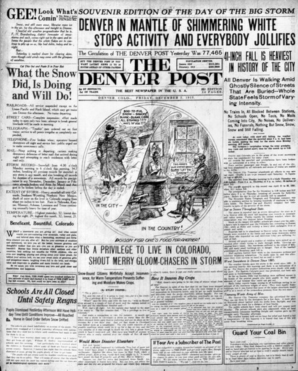 "Front page of The Denver Post on Friday, December 5, 1913 the biggest snowstorm in record in Colorado. Headline reads: ""'Tis a Merry Privilege to Live in Colorado, Shout Merry Gloom-Chasers in Storm."" Not much has changed."