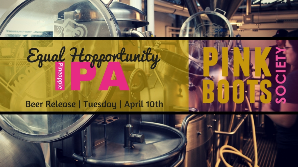 Denver, Colorado Beer, Pink Boots Society, 303 Magazine, Alysia Shoemaker, Beer for a cause, Equal Hopportunity Pineapple IPA. Dry Dock Brewing, Blue Moon Brewing Company, Great Divide Brewing Company, Woods Boss Brewing, Launch Pad Brewing, Eddyline Breiwng, Women in Beer,